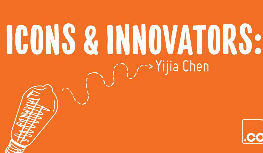 Icons & Innovators: Yijia Chen