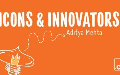 Icons & Innovators: Art and Found's Aditya Mehta