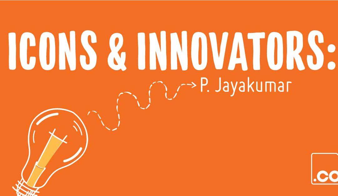 Icons & Innovators: Toonz's P. Jayakumar