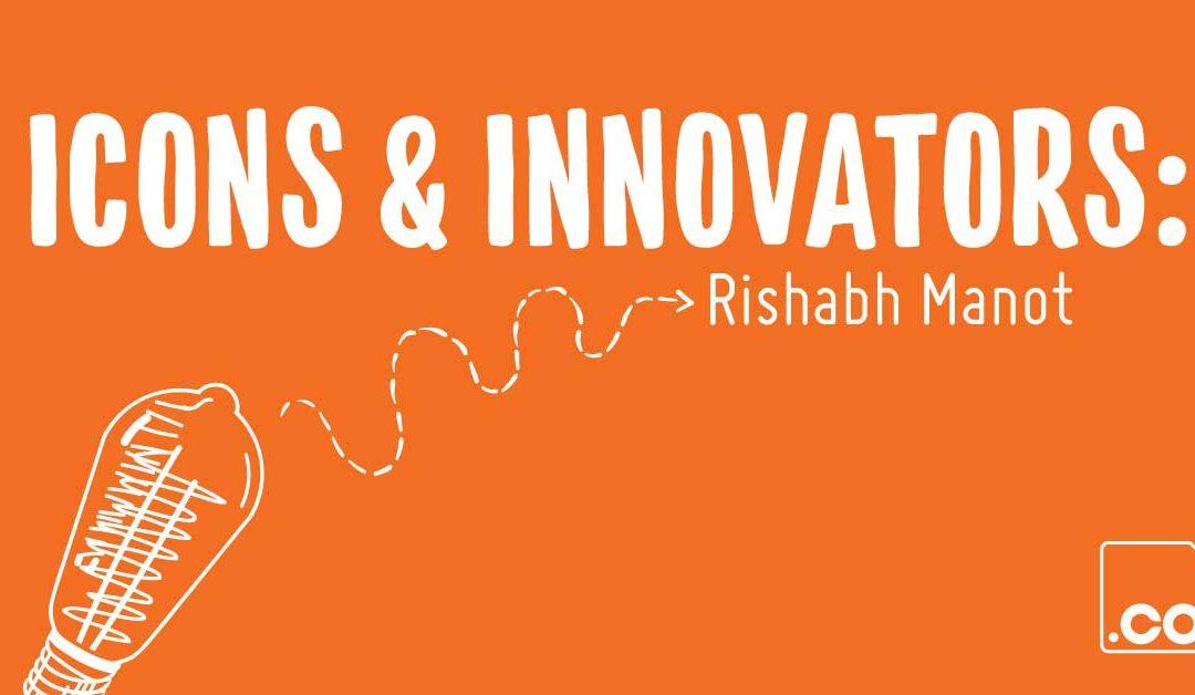 Icons & Innovators: Questerra's Rishabh Manot