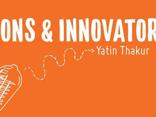 Icons & Innovators: CoworkIN's Yatin Thakur